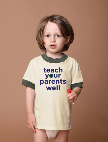 Teach Your Parents Well Children's Tee