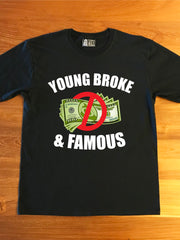 YOUNG BROKE & FAMOUS