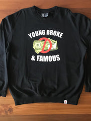 YOUNG BROKE & FAMOUS - The Sweater