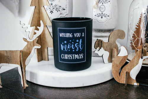 Wishing you a MOIST Christmas Candle