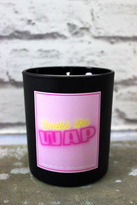 Smells like WAP Candles