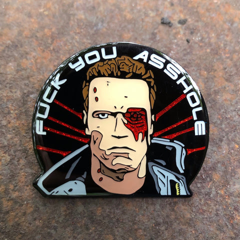 F*** You Asshole - Enamel Pin
