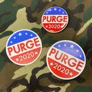 PURGE 2020 - Campaign Pack - Sticker, Magnet & Button