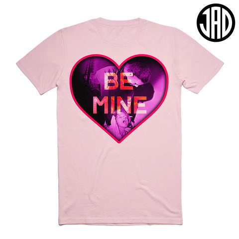 Be Mine - Men's (Unisex) Tee