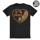Choke Me Mike 2 - Men's (Unisex) Tee