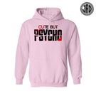 Cute But Psycho - Mens (Unisex) Hoodie