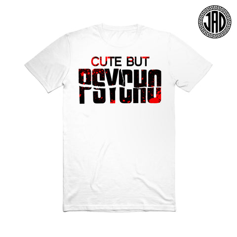 Cute But Psycho - Men's (Unisex) Tee