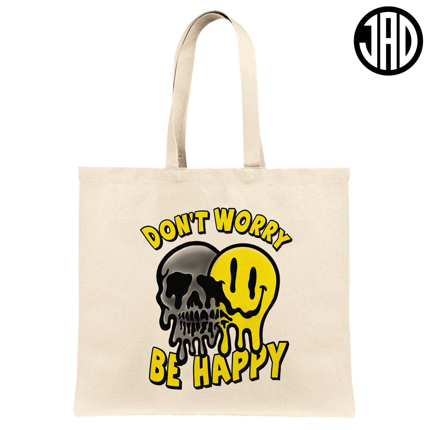 Don't Worry - Canvas Tote Bag