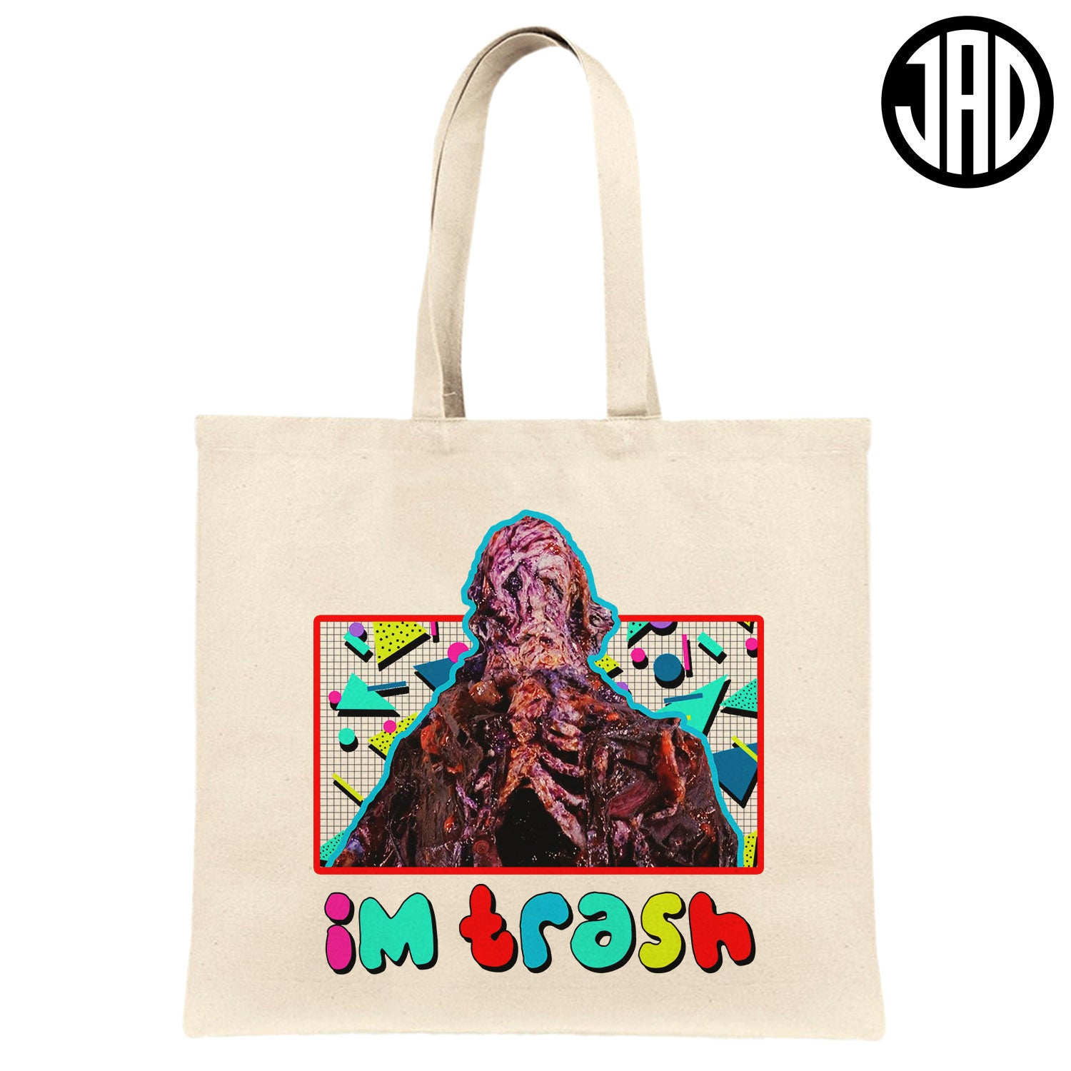 I'm Trash - Canvas Tote Bag