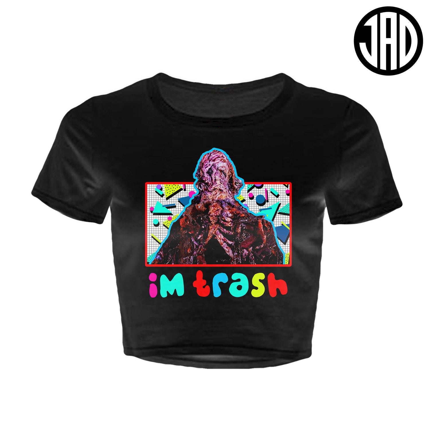 I'm Trash - Women's Crop Top