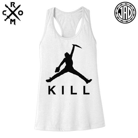 Just Kill It - Women's Racerback Tank