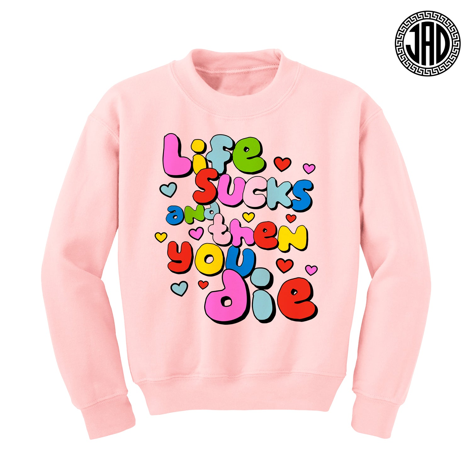 Life Sux - Mens (Unisex) Crewneck Sweater