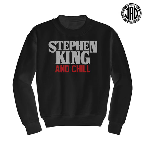 Stephen King And Chill - Mens (Unisex) Crewneck Sweater