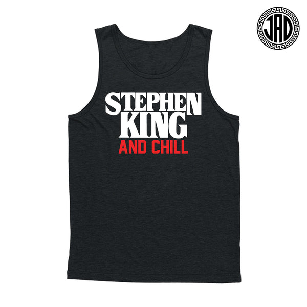 Stephen King And Chill - Men's (Unisex) Tank