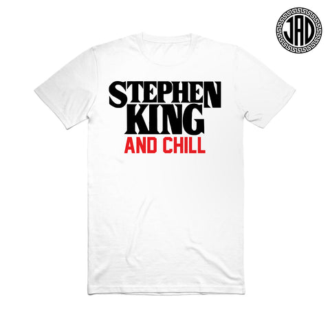 Stephen King & Chill - Men's (Unisex) Tee