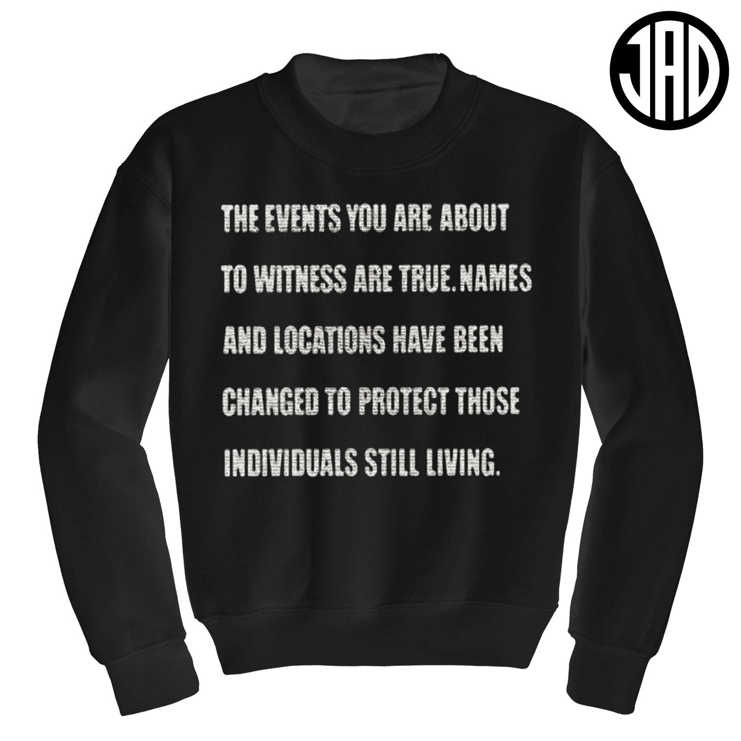 True Events - Crewneck Sweater