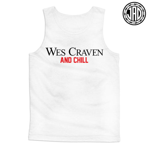 Wes Craven And Chill - Men's (Unisex) Tank