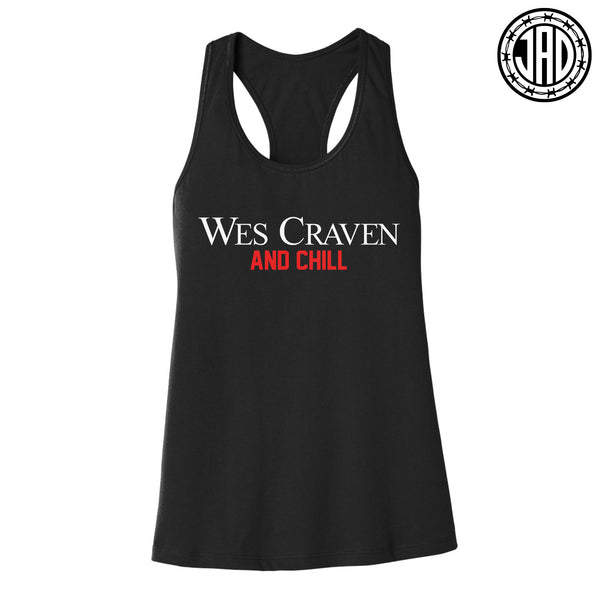 Wes Craven And Chill - Women's Racerback Tank
