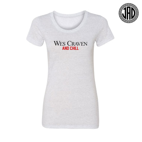 Wes Craven And Chill - Women's Tee