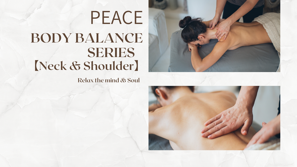 Body Balance Series -  Neck & Shoulder