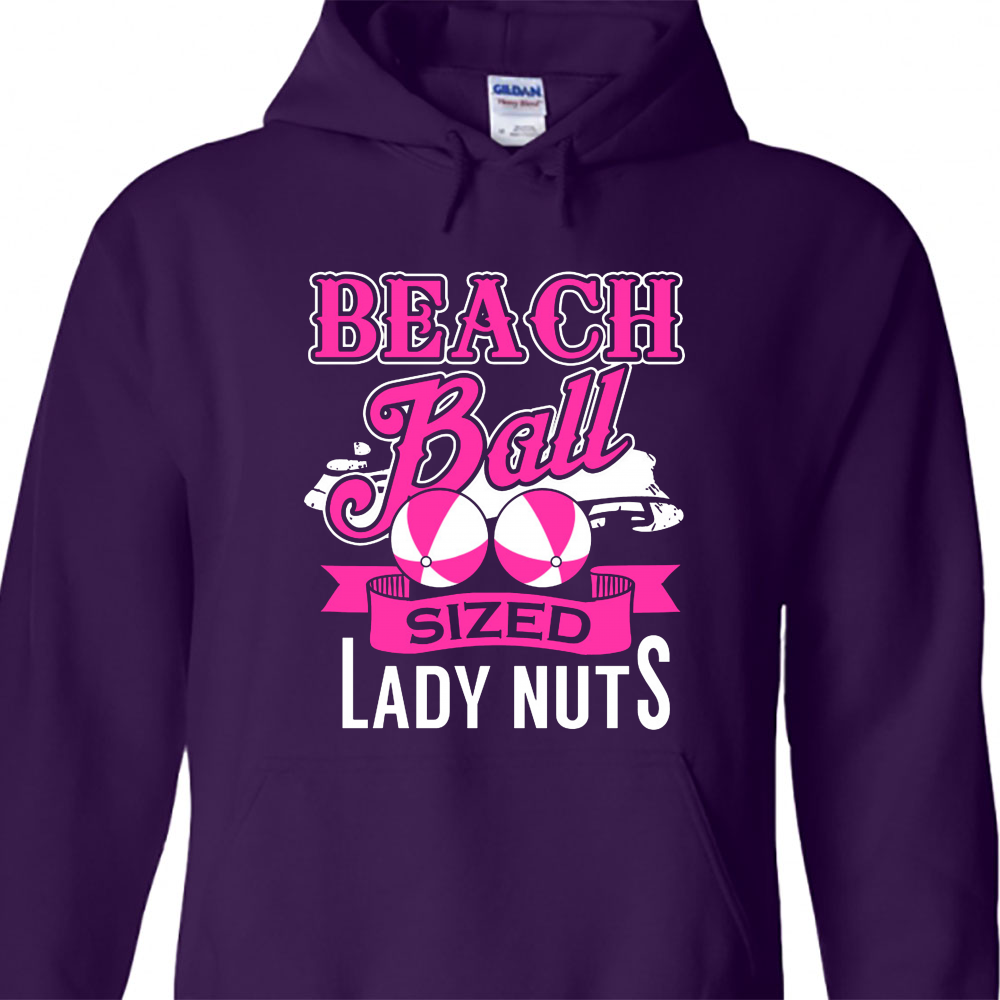 Beach Ball Sized Lady Nuts Hoodie