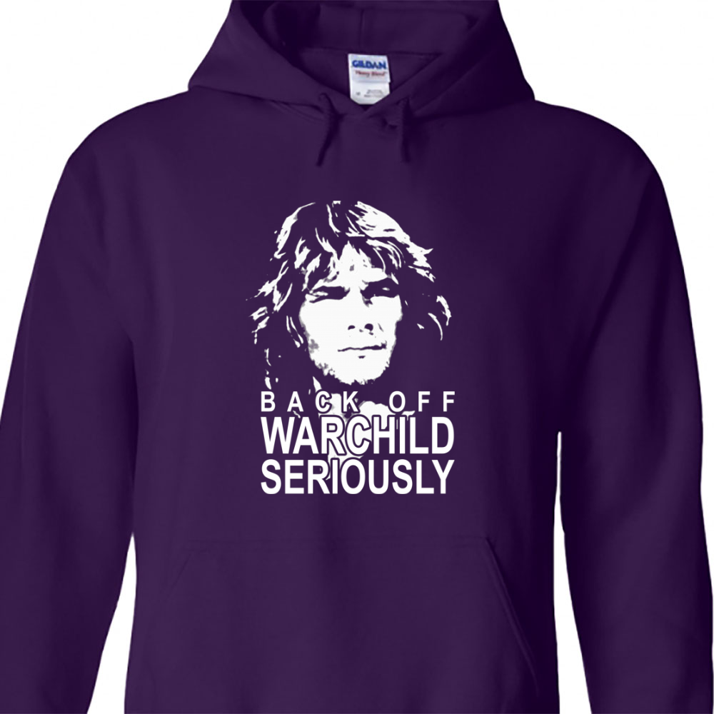 Back Off Warchild Seriously Hoodie
