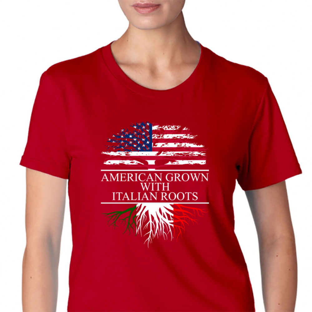 American Grown With Italian Roots Shirt Womens T-Shirt