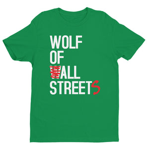 Wolf Of ALL Streets Short Sleeve T-shirt