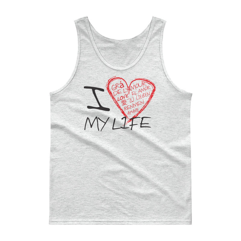 I LOVE My Life Tank top