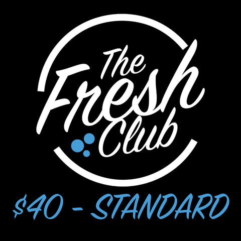 The Fresh Club - $40 Standard Membership