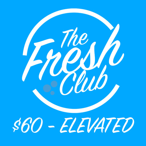 The Fresh Club - $60 Elevated Membership