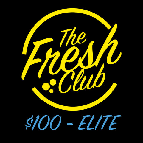 The Fresh Club - $100 Elite Membership