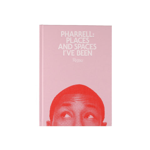 Pharrell : Places & Spaces I've Been