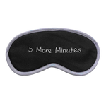 5 More Minutes (Black) Eye Mask