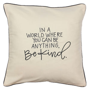 Be Kind Cushion Cover
