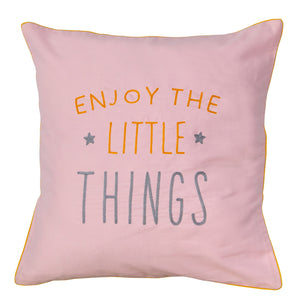 Enjoy The Little Things (Pink) Cushion Cover