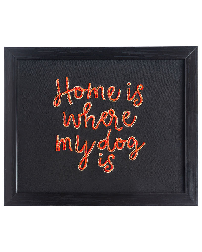 Home is Where My Dog is Wall Frame (Landscape)