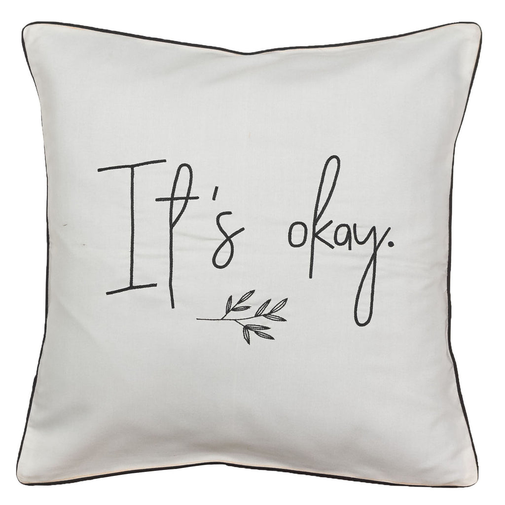 It's Okay Cushion Cover