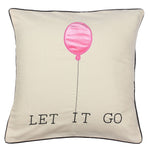 Let It Go Cushion Cover