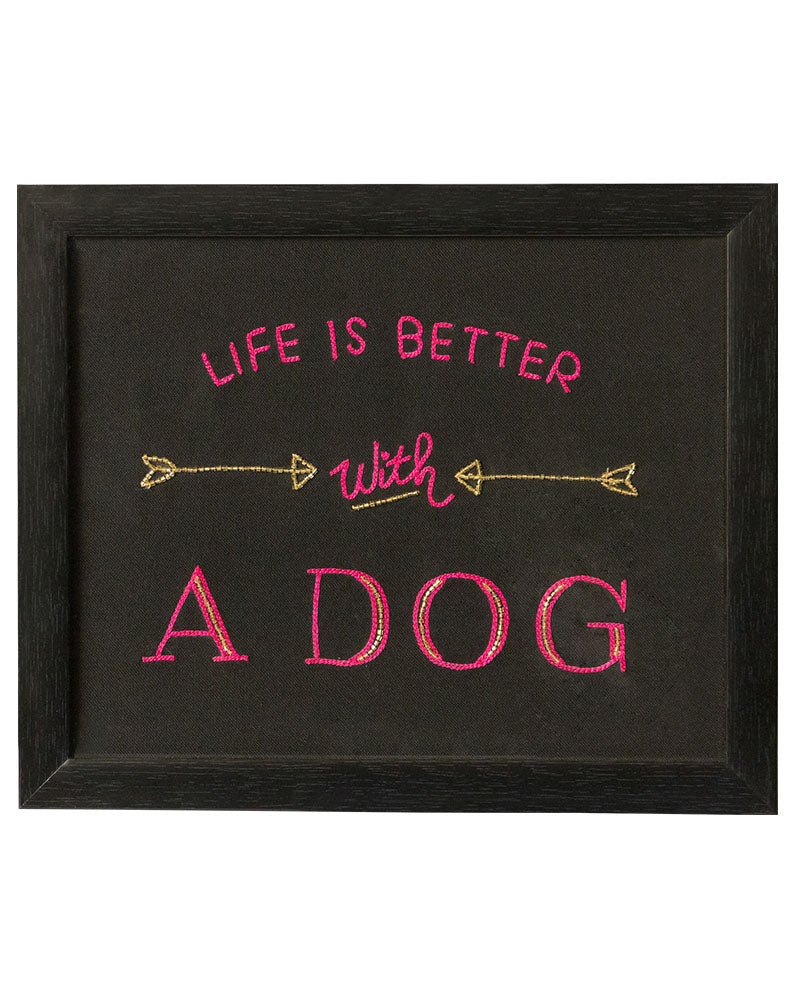 Life Is Better With A Dog Wall Frame
