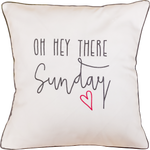 Oh Hey There Sunday (White) Cushion Cover