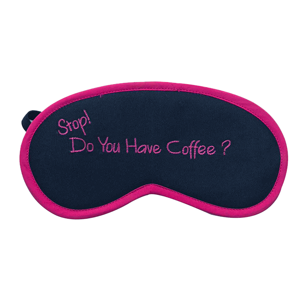 Do You Have Coffee (Pink) Eye Mask