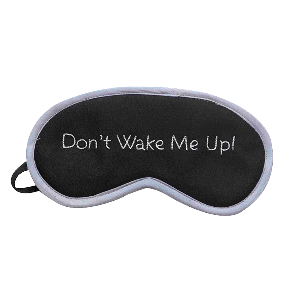 Don't Wake Me Up (Grey) Eye Mask