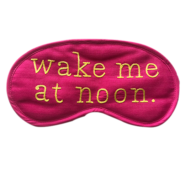 Wake Me At Noon (Pink) Eye Mask