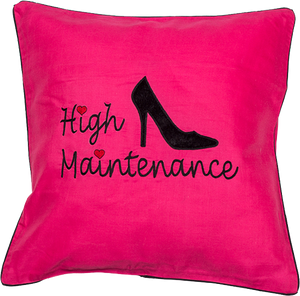 High Maintenance Cushion Cover