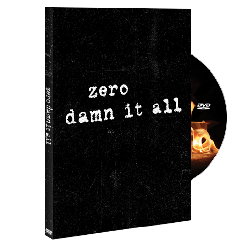 Zero Damn It All DVD
