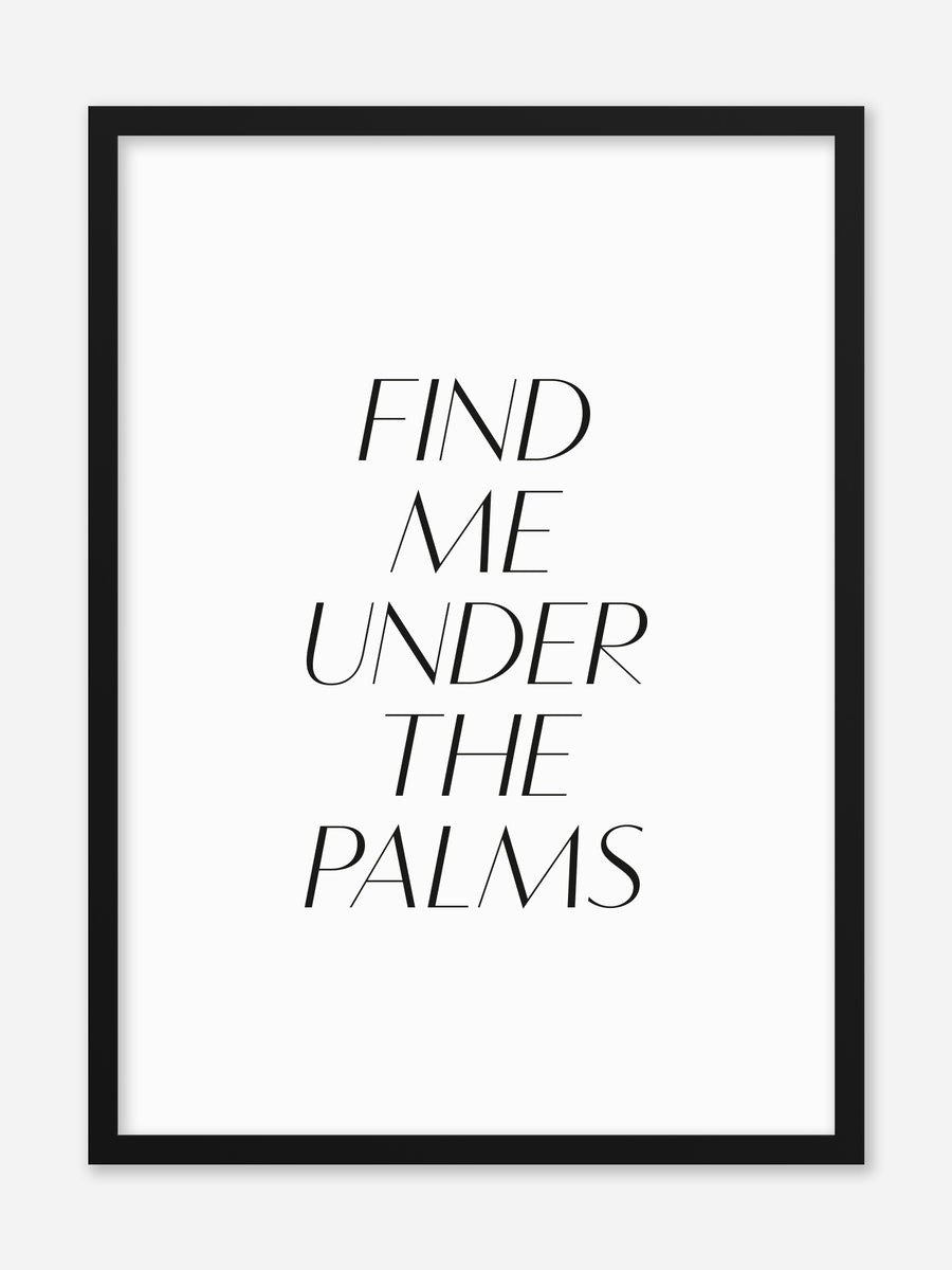 No.018 - Under The Palms