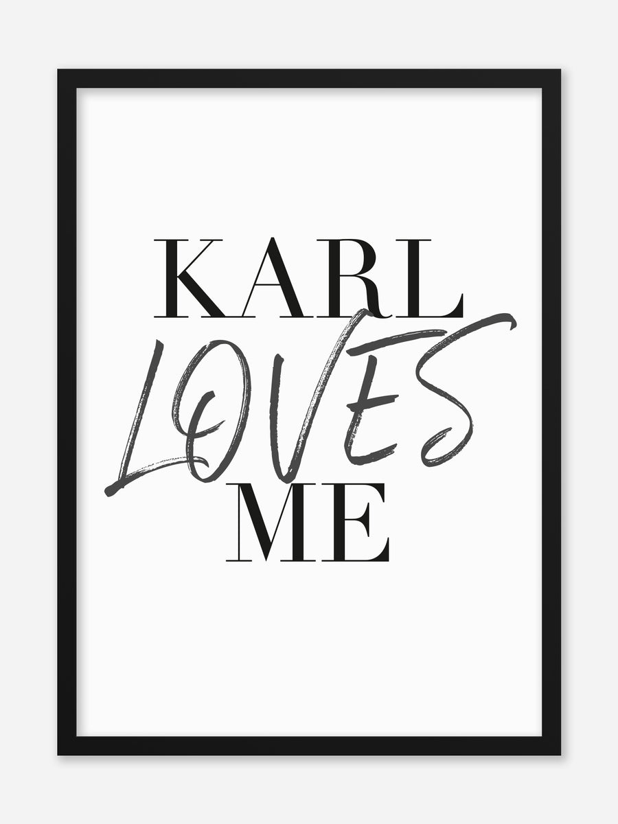 No.023 - Karl Loves Me