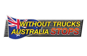 Without trucks Australia stops vinyl sticker free post sticker - TinSignFactoryAustralia