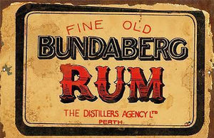 Fine Old Bundy Perth  rustic Tin Sign  20x 30 cm - TinSignFactoryAustralia